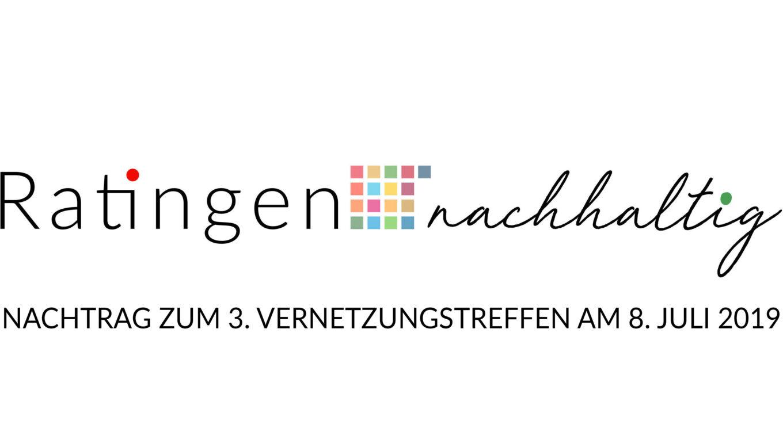 3. Vernetzungstreffen von Ratingen.nachhaltig am 8. Juli 2019