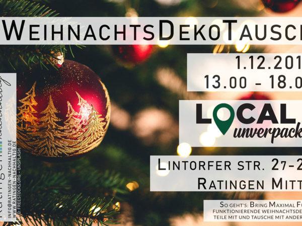 Ratingen.nachhaltig veranstaltet zusammen mit Local Unverpackt Ratingen den ersten Weihnachtsdekotausch