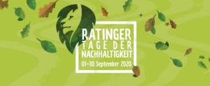 Die 1. Ratinger Tage der Nachhaltigkeit  im September 2020 #RTdN